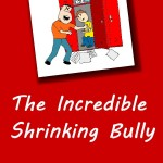 Review: The Incredible Shrinking Bully e-book