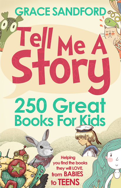 Tell Me a Story 250 Great Books for Kids