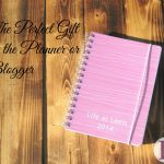 The Perfect Gift for the Planner or Blogger In Your Life