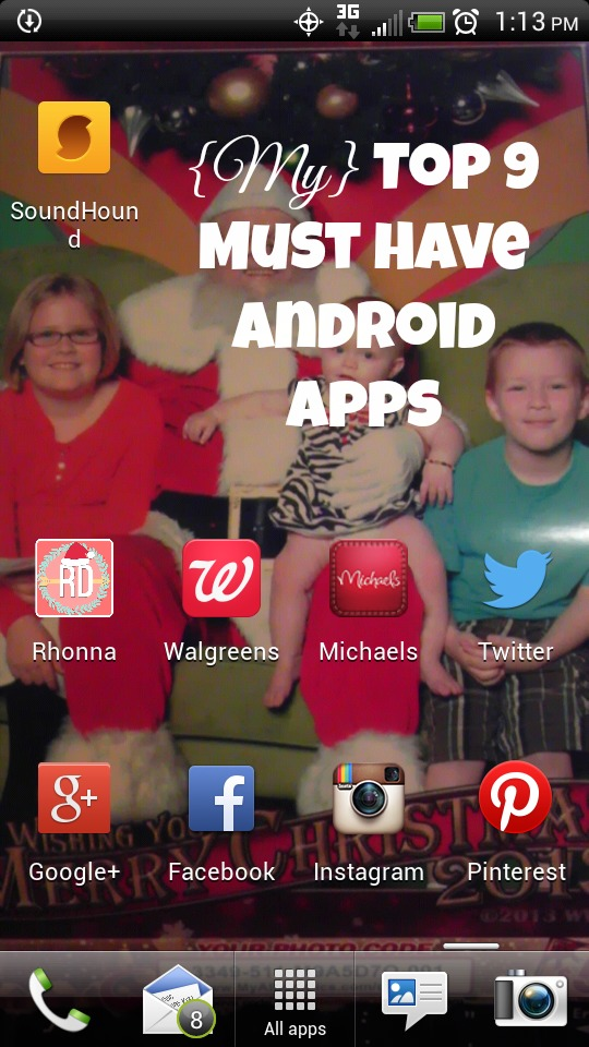{My} Top 9 Must Have Android Apps