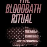 The Bloodbath Ritual (An Alex Hollick FBI Thriller, Book 1) #Giveaway (WW)
