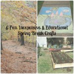 6 Fun, Inexpensive, and Educational Spring Break Crafts
