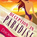 Deception in Paradise by Deborah Brown {Book Review}