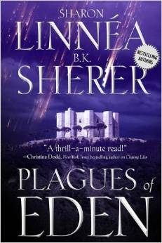 Plagues of Eden by Sharon Linnea and B.K. Sherer