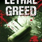 Lethal Greed by John W Mefford