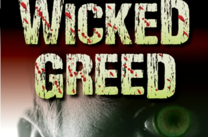 Wicked Greed by John W Mefford - Life as Leels
