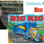 Big Rig by Jamie A. Swenson {Children's Book Review}