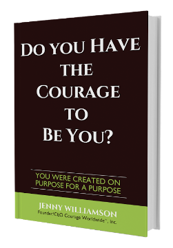 Do You Have The Courage to be You by Jenny Williamson