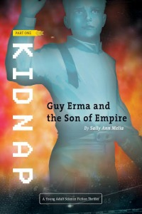 KIDNAP PART ONE OF Guy Erma & The Son of Empire