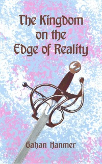 The Kingdom on the Edge of Reality