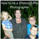 How to be a {Pretend} Pro Photographer