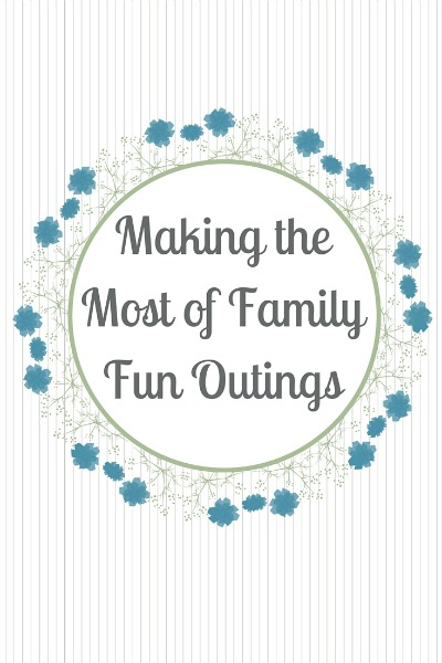 Making the Most of Family Fun Outings