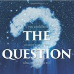 The Question by R. Breuer Stearns {Book Review}