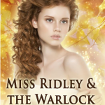Miss Ridley & the Warlock (Secret Realms) by Diana Green {Book Review}
