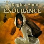 Regina Shen: Endurance by Lance Erlick {Book Review}