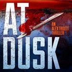 AT Dusk by John W Mefford {Book Review}