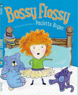 Bossy Flossy by Paulette Bogan {Children's Book Review}