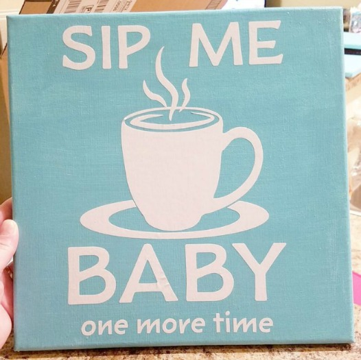 Sip Me Baby One More Time kitchen decor using Cricut
