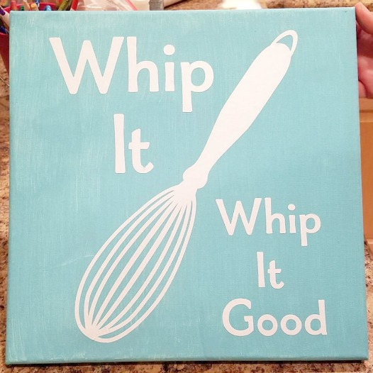 Whip It Whip It Good kitchen decor made with Cricut