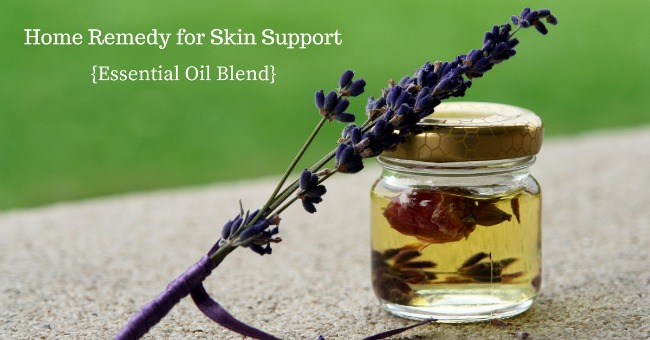 Home Remedy for Skin Support {Essential Oil Blend}