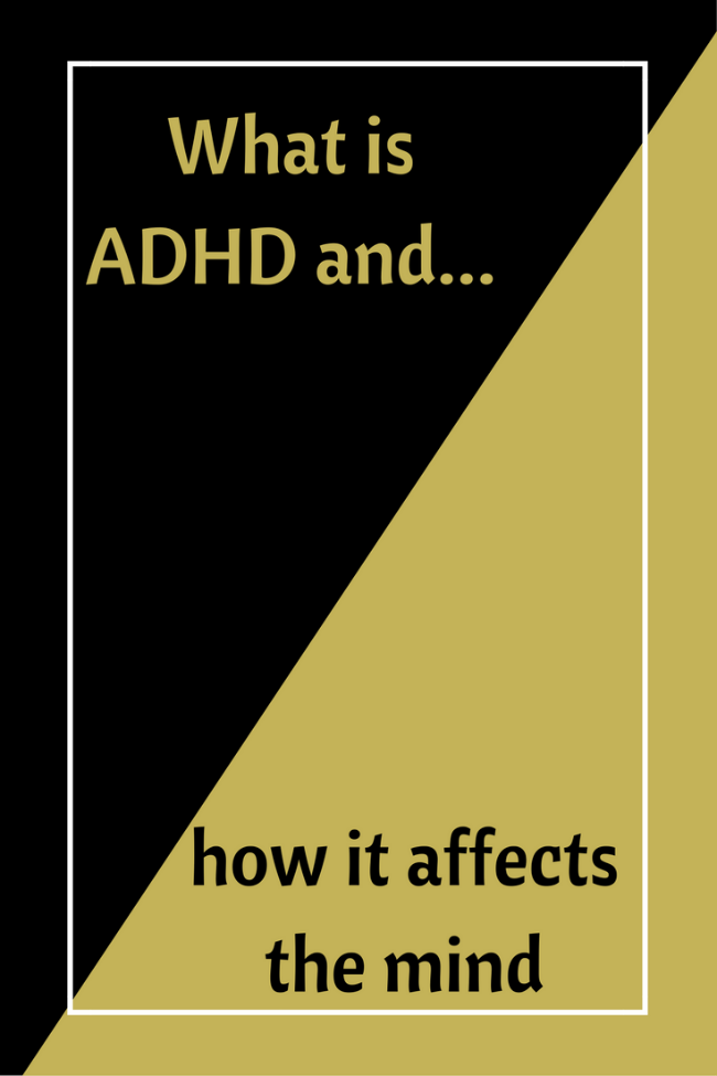 What is ADHD and how it affects the mind. Plus an overdue update on B and our journey.